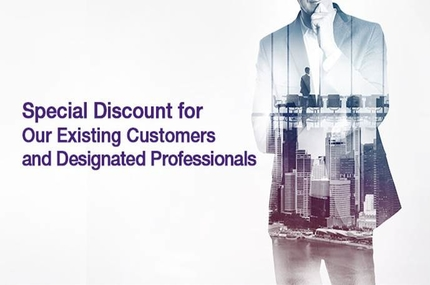 Special Discount for Our Existing Customers and Designated Professionals